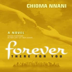 forever there for you chioma nnani