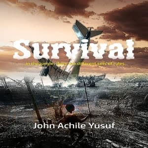 SURVIVAL JOHN ACHILE YUSUF